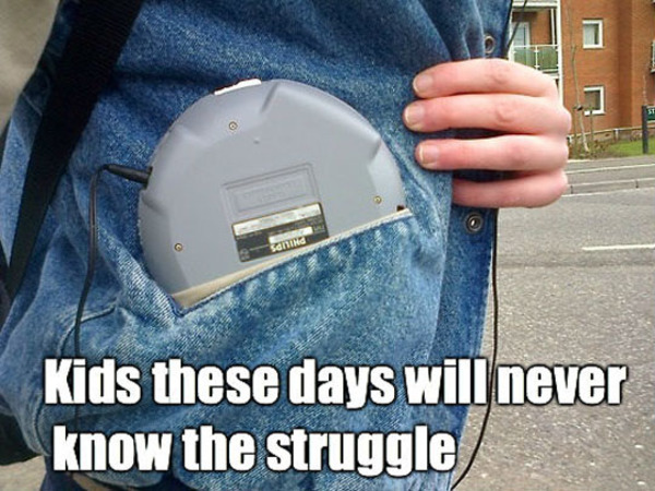 funny-pictures-kids-today-never-know-struggle-cd-walkman-pocket